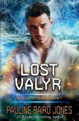 Lost Valyr by Pauline Baird Jones