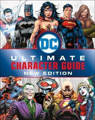 DC Comics Ultimate Character Guide New Edition by DK image