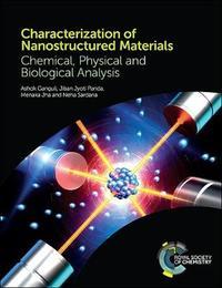 Characterization of Nanostructured Materials by Ashok Ganguli