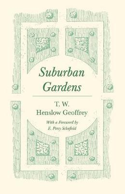 Suburban Gardens by T W Henslow Geoffrey