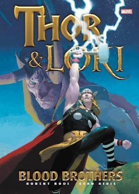 Thor & Loki: Blood Brothers by Robert Rodi