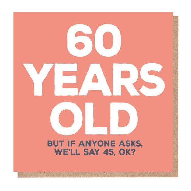 Mixed Messages: 60 Years Old Birthday Card