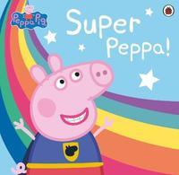 Peppa Pig: Super Peppa! by Peppa Pig image
