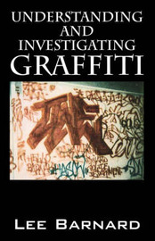 Understanding and Investigating Graffiti by Lee, Barnard image