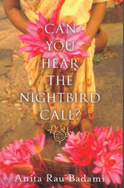 Can You Hear the Nightbird Call? by Anita Rau Badami image