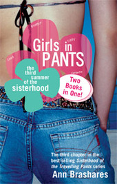 Girls in Pants: AND Forever in Blue (Sisterhood #3 & #4) by Ann Brashares