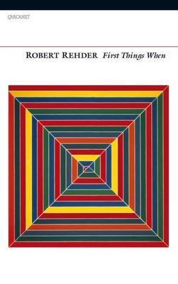 First Things When by Robert Rehder