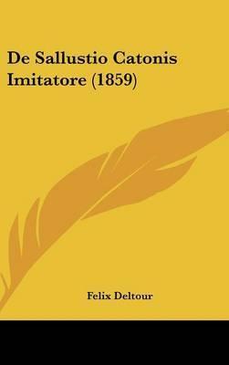 de Sallustio Catonis Imitatore (1859) by Felix Deltour