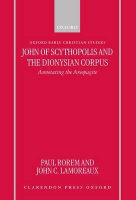 John of Scythopolis and the Dionysian Corpus by Paul Rorem image