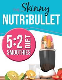 The Skinny Nutribullet 5 by Cooknation