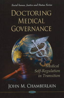 Doctoring Medical Governance by John M. Chamberlain