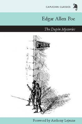 The Dupin Mysteries by Edgar Allan Poe