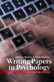 Writing Papers in Psychology by Ralph L Rosnow image