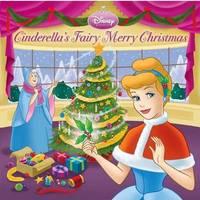 Cinderella's Fairy Merry Christmas (Disney Princess) by Andrea Posner-Sanchez