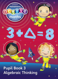 Heinemann Active Maths - Second Level - Exploring Number - Pupil Book 3 - Algebraic Thinking by Lynda Keith