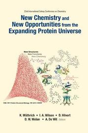 New Chemistry And New Opportunities From The Expanding Protein Universe - Proceedings Of The 23rd International Solvay Conference On Chemistry image