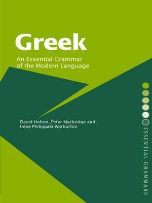 Greek: An Essential Grammar of the Modern Language by David Holton image