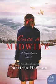 Once A Midwife by Patricia Harman image