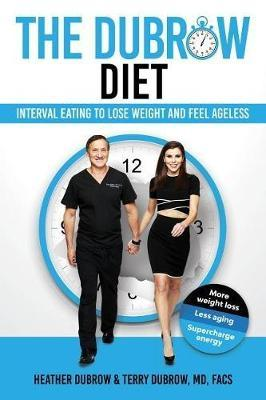 The Dubrow Diet by Heather Dubrow