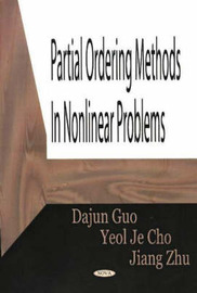 Partial Ordering Methods in Nonlinear Problems by Dajun Guo image