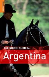 The Rough Guide to Argentina by Andrew Benson image
