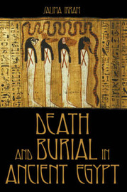 Death and Burial in Ancient Egypt by Salima Ikram image