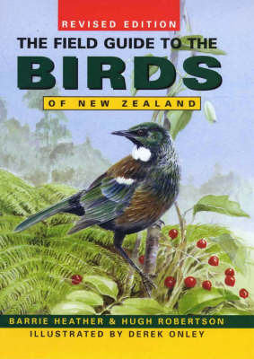The Field Guide to the Birds of New Zealand by Barrie Heather image