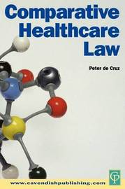 Comparative Healthcare Law by Peter De Cruz