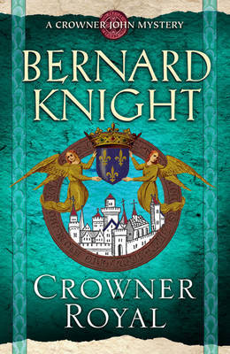 Crowner Royal by Bernard Knight image