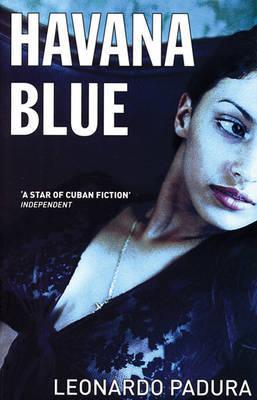 Havana Blue by Leonardo Padura image