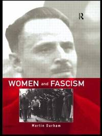 Women and Fascism by Martin Durham image