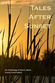 Tales After Sunset by Mary Gerstner