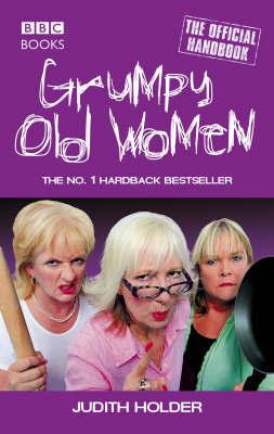 Grumpy Old Women by Judith Holder image