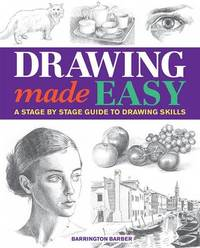 Drawing Made Easy by Barrington Barber