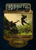 Savage Worlds RPG: Rippers Resurrected - Game Masters Handbook