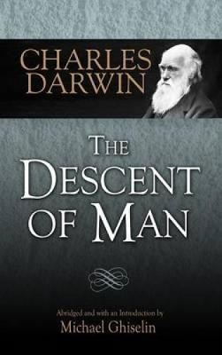 The Descent of Man by Charles Darwin
