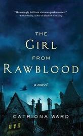 Girl from Rawblood by Catriona Ward image
