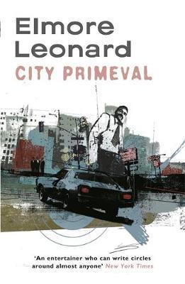 City Primeval by Elmore Leonard image