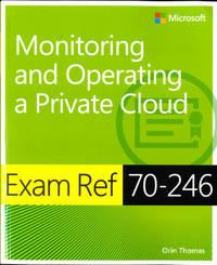 Exam Ref 70-246 by Orin Thomas