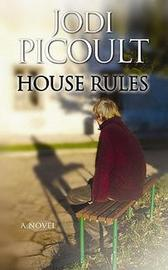 House Rules: Large Print by Jodi Picoult image