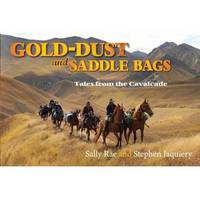 Gold-dust and Saddle Bags by Sally Rae