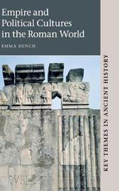 Key Themes in Ancient History by Emma Dench