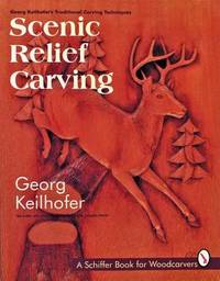 Scenic Relief Carving by Georg Keilhofer