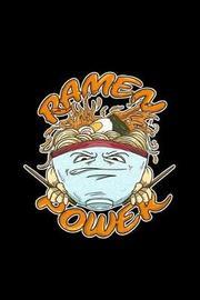 Ramen Power by Boredkoalas Ramen Journals