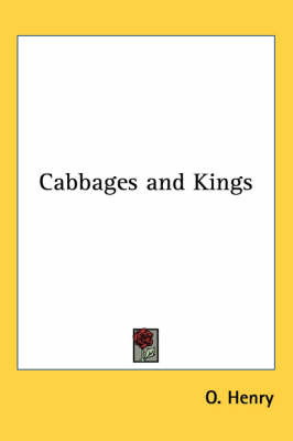 Cabbages and Kings by O Henry image