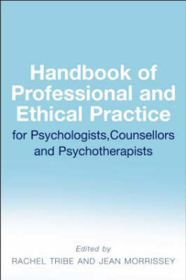 Handbook of Professional and Ethical Practice for Psychologists, Counsellors and Psychotherapists image