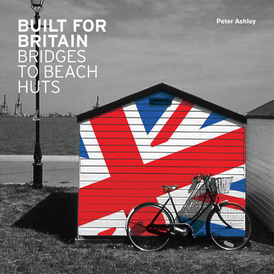 Built for Britain by Peter Ashley image