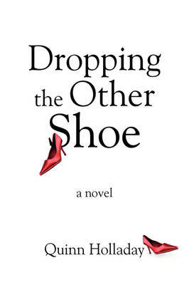 Dropping the Other Shoe by Quinn Holladay image