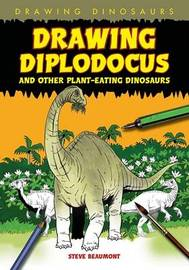 Drawing Diplodocus and Other Plant-Eating Dinosaurs by Steve Beaumont image