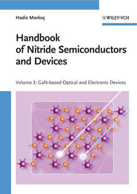 Handbook of Nitride Semiconductors and Devices: GaN-based Optical and Electronic Devices by Hadis Morkoc